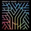 Years & Years @ Communion 簽名加值版/Communion (Signed) Deluxe Edition